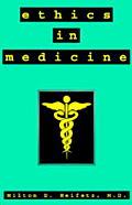 Ethics in Medicine