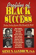 Profiles of Black Success: Thirteen Creative Geniuses Who Changed the World