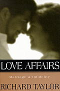 Love Affairs Marriage & Infidelity