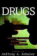 Drugs : Should We Legalize, Decriminalize Or Deregulate? (98 Edition)