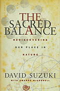 Sacred Balance Rediscovering Our Place I