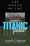 The Wreck of the Titanic Foretold?