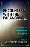 Encounters with the Paranormal Science Knowledge & Belief