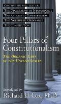 Four Pillars of Constitutionalism: The Organic Laws of the United States