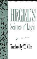Hegels Science Of Logic