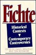 Fichte: Historical Contexts