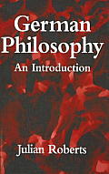 German Philosophy: An Introduction
