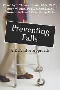Preventing Falls A Defensive Approach