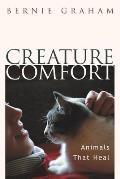 Creature Comfort Animals That Heal