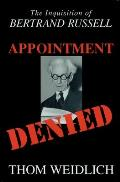 Appointment Denied Bertrand Russell