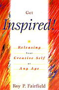 Get Inspired Releasing Your Creative Self at Any Age