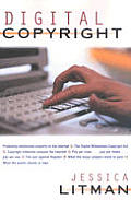 Digital Copyright: Protecting Intellectual Property on the Internet Cover