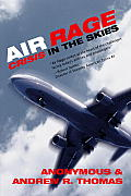 Air Rage: Crisis in the Skies