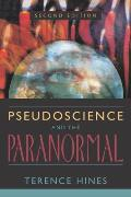 Pseudoscience & The Paranormal 2nd Edition