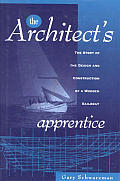 Architects Apprentice The Story Of The