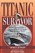 Titanic Survivor The Newly Discovered Me