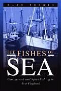 The Fishes of the Sea: Commercial and Sport Fishing in New England