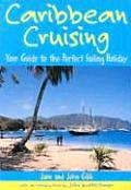 Caribbean Cruising: Your Guide to...