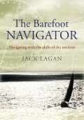 The Barefoot Navigator: Navigating with the Skills of the Ancients