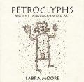 Petroglyphs Ancient Language Sacred Art