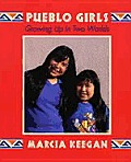 Pueblo Girls: Growing Up in Two Worlds