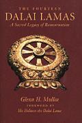Fourteen Dalai Lamas A Sacred Legacy Of