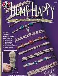 Hemp Happy: 31 Fun Jewelry Items to Make and Wear Today Cover