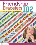 Friendship Bracelets 2: Friendship Know No Boundariesover 5 Bracelets to Make & Share Cover