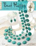 Bead Happy: Simple Jewelry for Everyday Wear! Cover