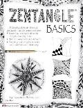 Zentangle Basics: A Creative Artform Wher All You Need Is Paper Pencil & Pen