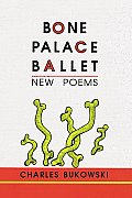 Bone Palace Ballet New Poems