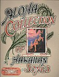 Aloha Collection Of Hawaiian Songs