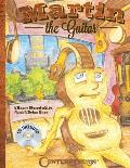 Martin the Guitar [With CD (Audio)]