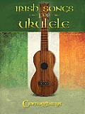 Irish Songs for Ukulele