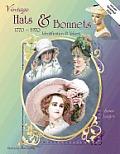 Vintage Hats & Bonnets 1770 1970