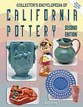 Collectors Encyclopedia Of California Pottery 2nd Edition