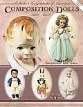 Collector's encyclopedia of American composition dolls, 1900-1950 :identification and values