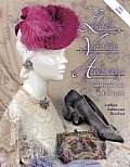 Vintage Ladies Accessories: Identification and Value Guide