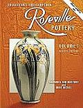 Collector's Encyclopedia of Roseville Pottery #01: Collector's Encyclopedia of Roseville Pottery