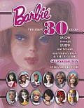 Barbie The First 30 Years 1959 Through 1989 & Beyond Identification & Value Guide 2nd Edition