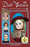 Doll Values Antique To Modern 7th Edition