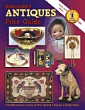Schroeders Antiques Price Guide 2006 24th Edition