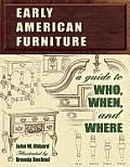 Early American Furniture A Guide to Who When & Where