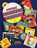 Complete Guide to Vintage Childrens Records Identification & Value Guide