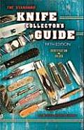 The Standard Knife Collector's Guide 5th Edition (Standard Knife Collector's Guide)
