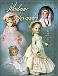Madame Alexander Collector's Dolls Price Guide #33: Madame Alexander Collector's Dolls Price Guide