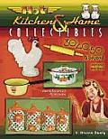 Hot Kitchen & Home Collectibles: Of the 30's, 40's, 50's & Beyond (Hot Kitchen & Home Collectibles of the 30s, 40s, 50s:)