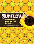 Sunflower: New Quilts from an Old Favorite