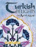 Turkish Delights to Applique Cover