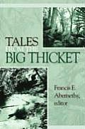 Temple Big Thicket Series #1: Tales from the Big Ticket